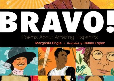 BRAVO! Poems about Amazing Hispanics!