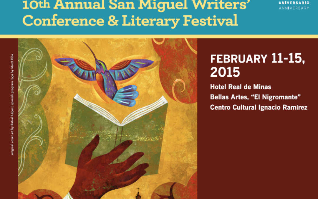 Poster Image for San Miguel Writers' Conference and Literary Festival